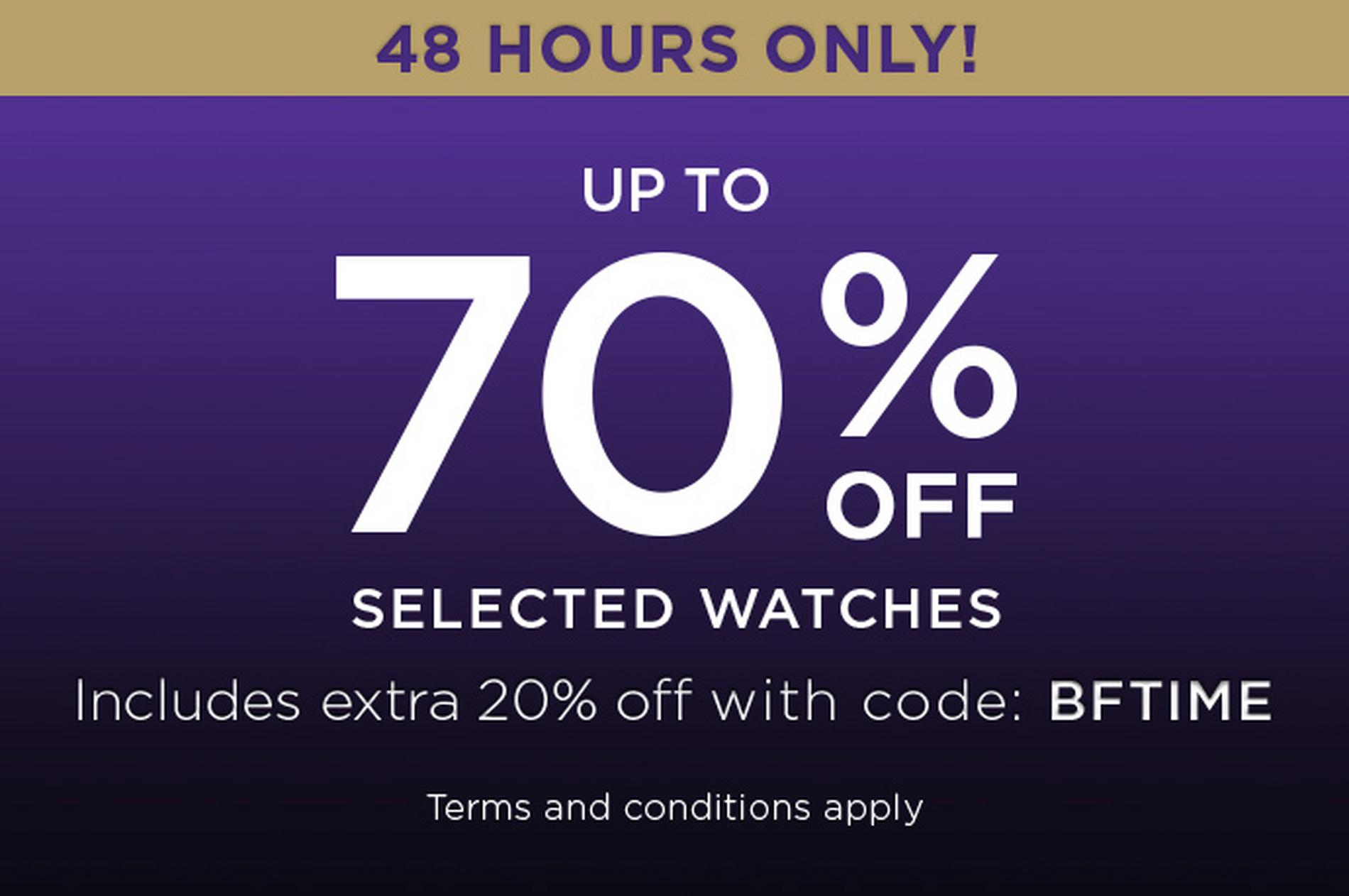 48 hours only! up to 70% off selected watches
