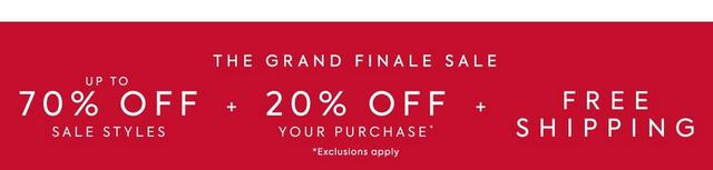 The Grand Finale Sale. Up to 70% off sale styles + 20% off your purchase + free shipping. Shop the event.