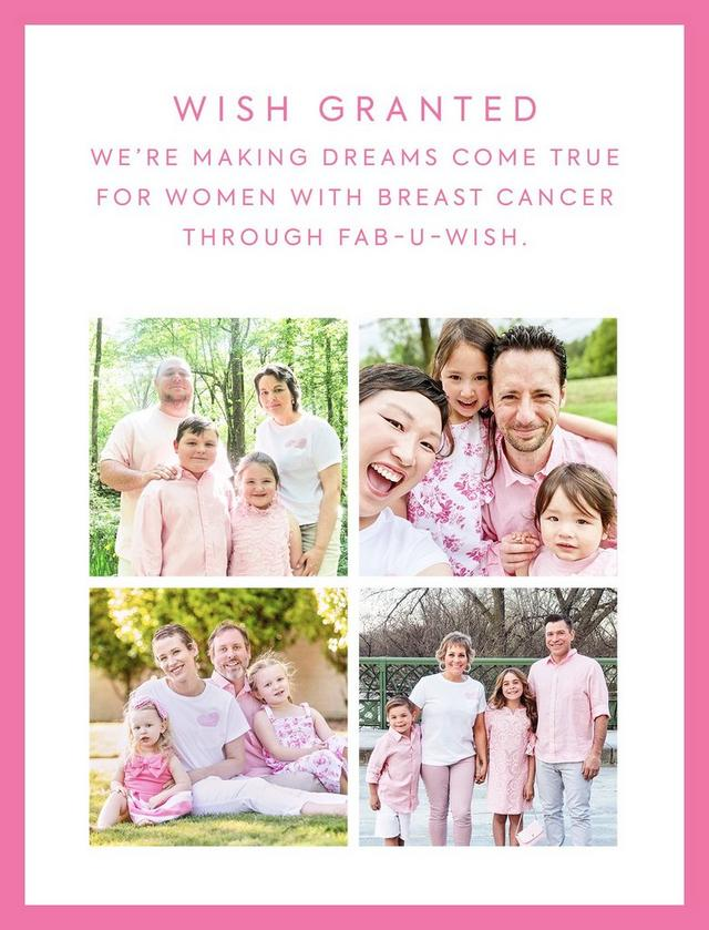 Wish Granted. We're making dreams come true for women with breast cancer through Fab-U-Wish.
