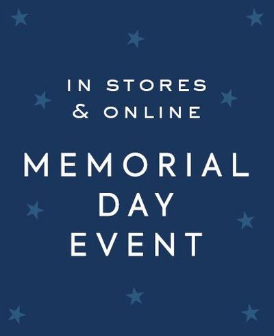 In Stores & Online Memorial Day Event