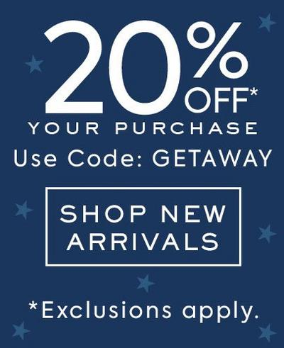 20% OFF Your Purchase, Use Code GETAWAY