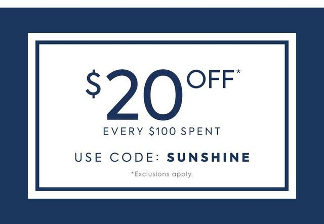 $20 off Every $100 Spent up to $1000. Use code SUNSHINE.