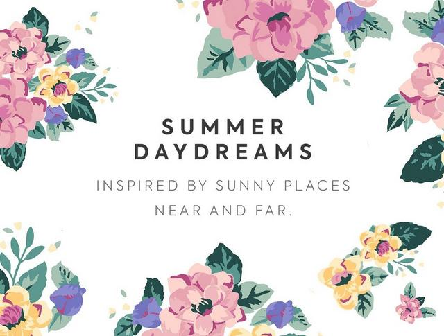 SUMMER DAYDREAMS - shop our newest collection