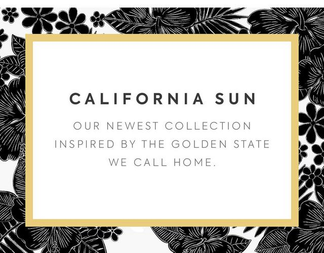 California Sun - shop our newest collection
