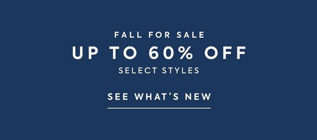Up to 60% off select sale styles. Shop sale.