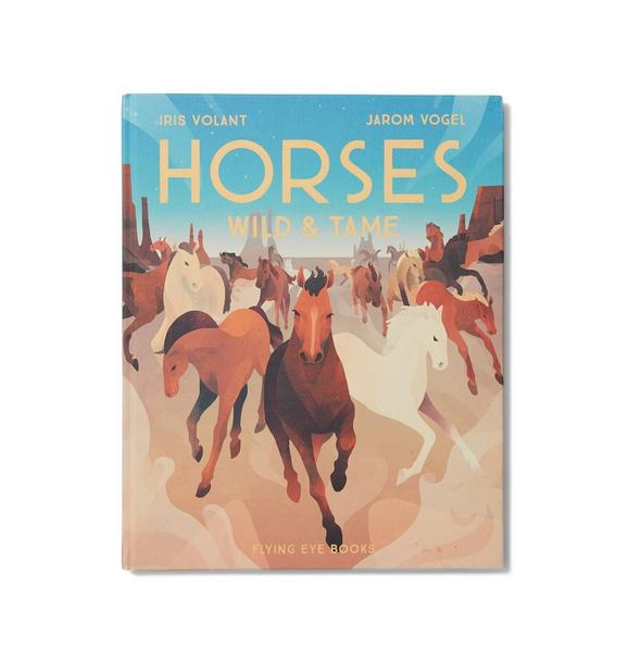 Janie and Jack Horses Wild & Tame Book