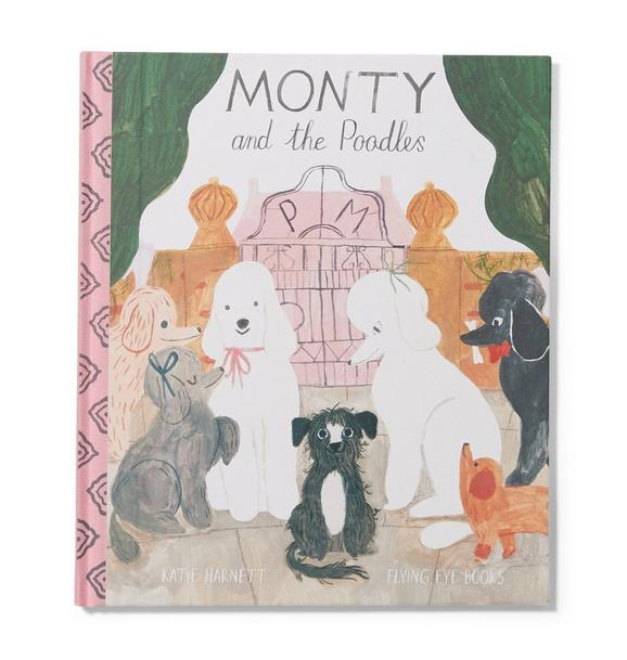 Janie and Jack Monty And The Poodles Book