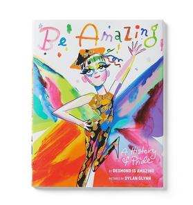 Be Amazing: A History of Pride Book