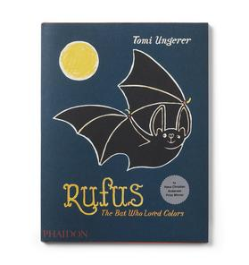 Rufus: The Bat Who Loved Colors Book