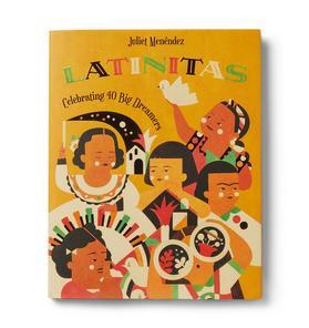 Latinitas: Celebrating 40 Big Dreamers Book