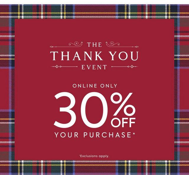 Shop our Thank You Event. Online only, 30% off your purchase. Exclusions apply.