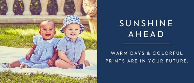 Shop New Arrivals for Newborn. Sunshine Ahead. Warm days & colorful prints are in your future.