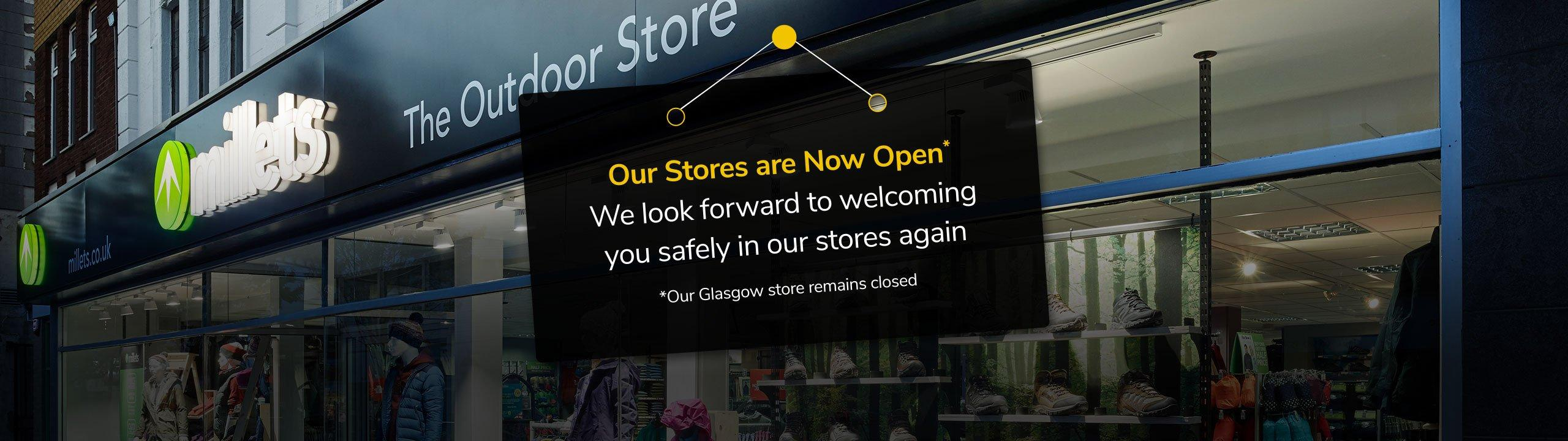 Our Stores are Now Open