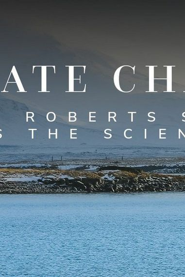 Climate Change: Sarah Roberts Shows Us the Science