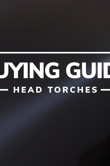 Buying Guide: Head Torches