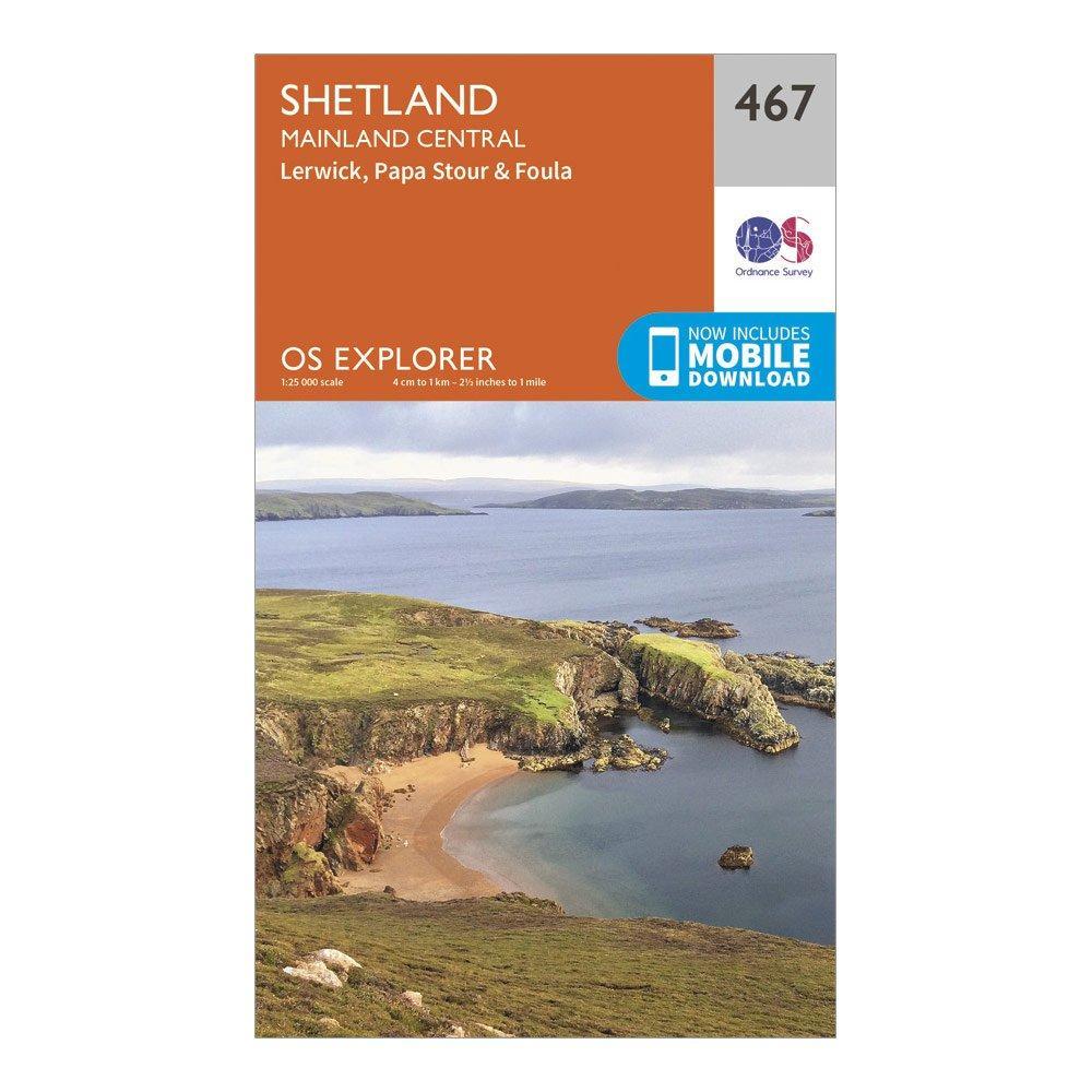 """Image of Ordnance Survey Explorer 467 Shetland €"""" Mainland Central Map With Digital Version - Orange/D, Orange/D"""