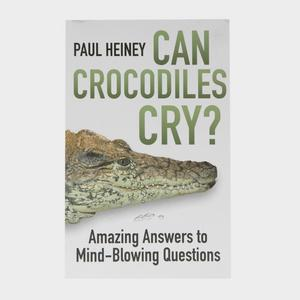 HISTORY PRESS Can Crocodiles Cry?
