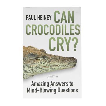 N/A HISTORY PRESS BOOKS Can Crocodiles Cry?