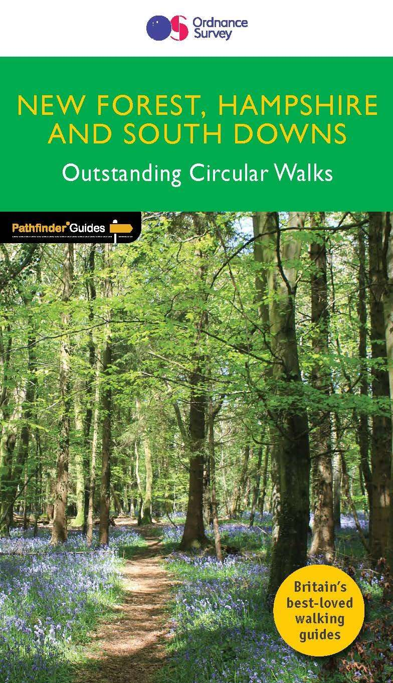 PATHFINDER Outstanding Circular Walks 12 - New Forest, Hampshire & South Downs
