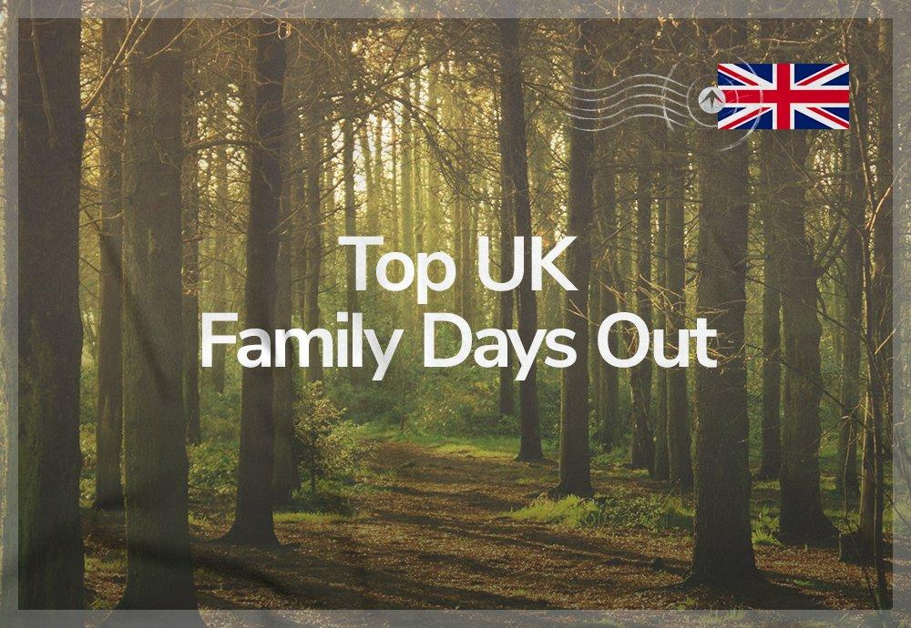 Top UK Family Days Out
