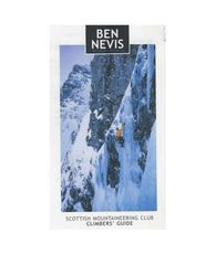 Ben Nevis: Rock and Ice Climbs SMC Guide Guidebook