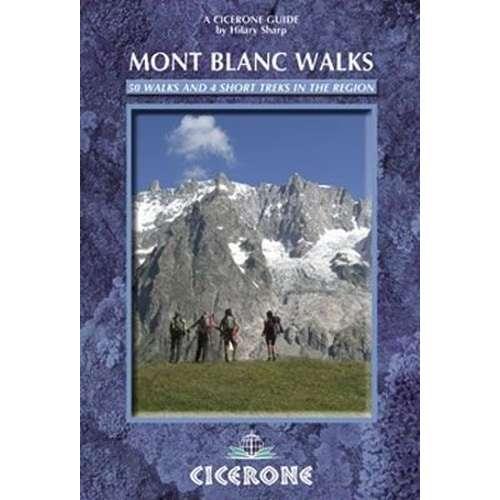 Mont Blanc Walks 2nd Ed