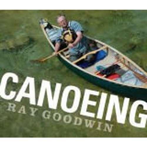 Canoeing - Ray Goodwin