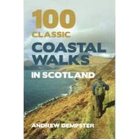 100 Coastal Walks In Scotland