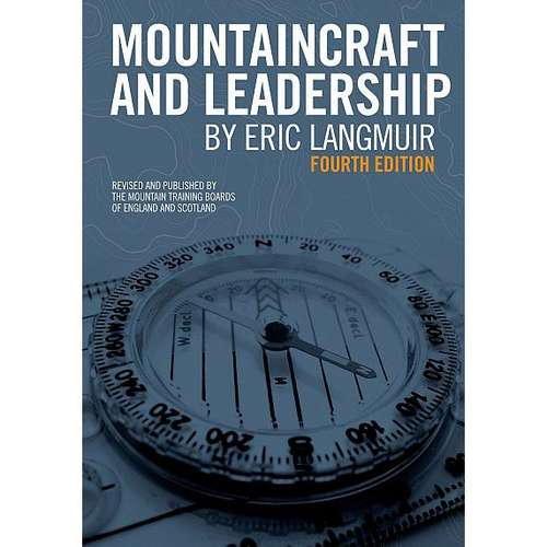 Mountaincraft and Leadership 4th Edition