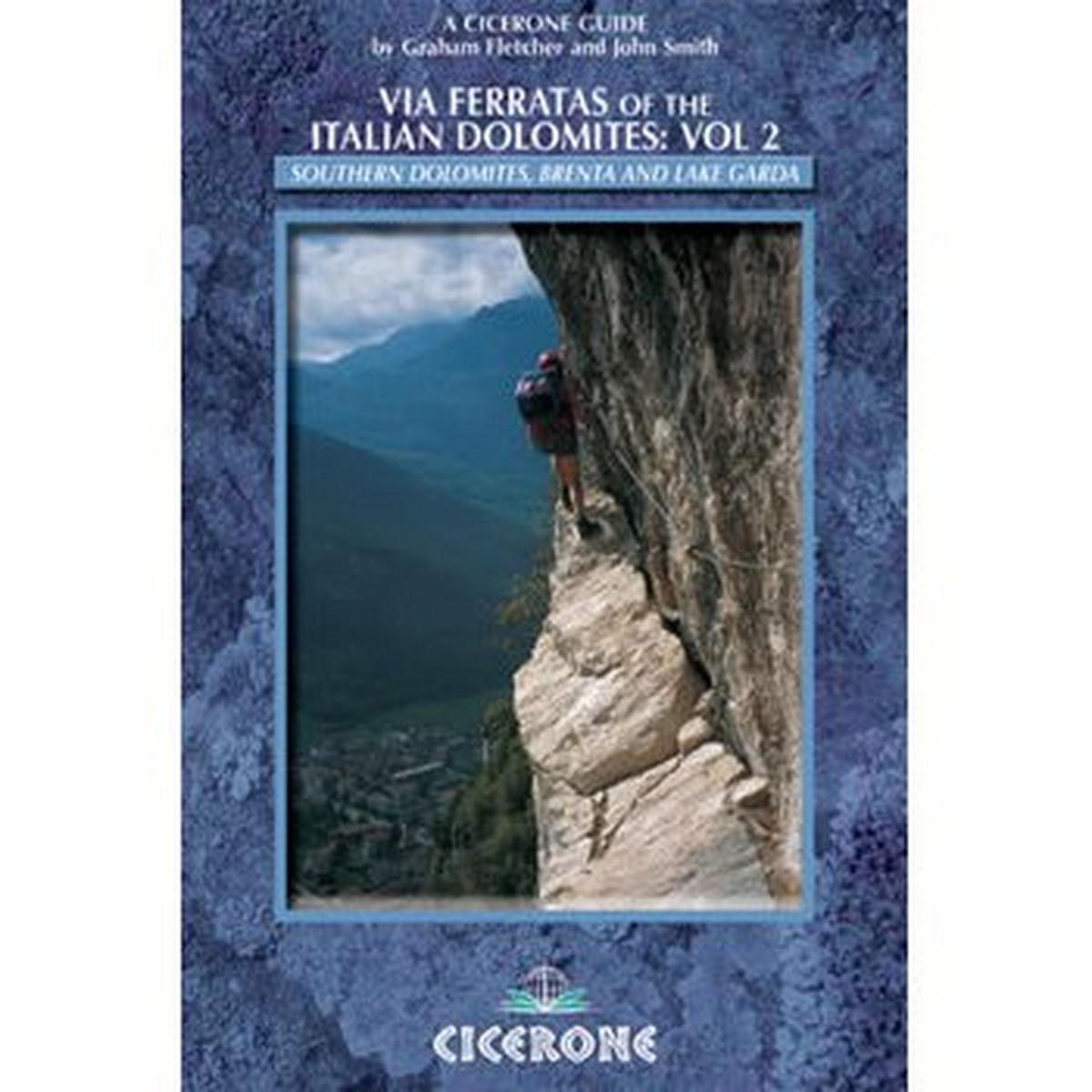 Cicerone Via Ferratas Of Dolomites Vol2