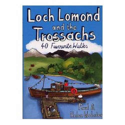 Loch Lomond & The Trossachs: 40 Walks Favourite Walks