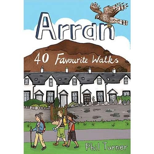 Arran 40 Favourite Walks