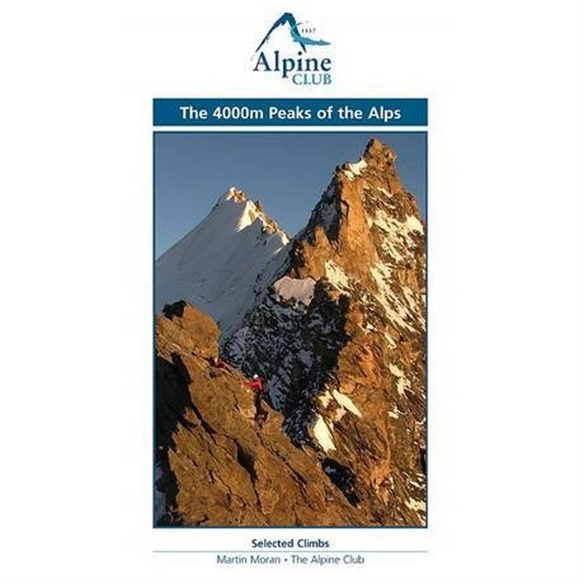 Alpine Club The Alpine Club Climbing Guide Book: 4000m Peaks of the Alps: Moran