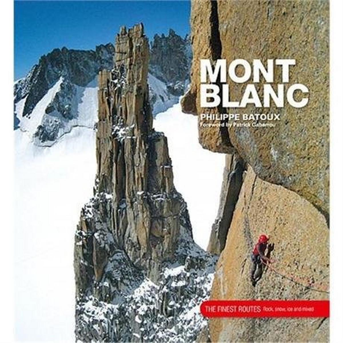 Vertebrate Publishing Book: Mont Blanc : The Finest Routes