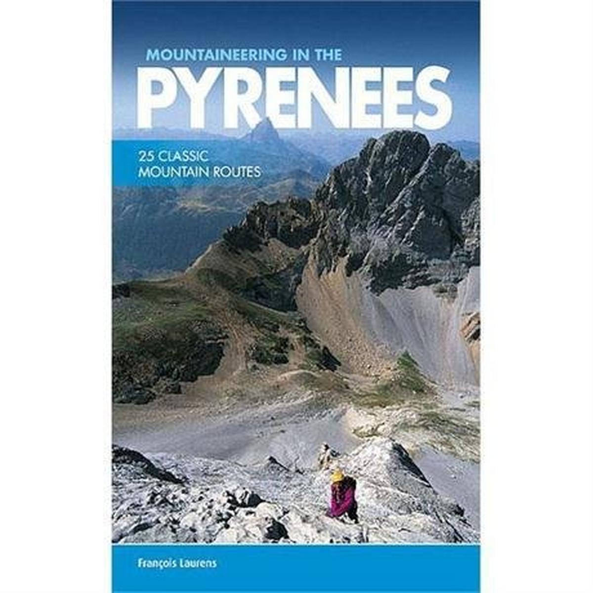 Vertebrate Publishing Book: Mountaineering in the Pyrenees: Laurens