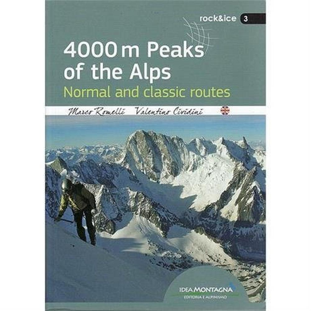 Miscellaneous Climbing Guide Book: 4000m Peaks of the Alps - Normal & Classic Routes