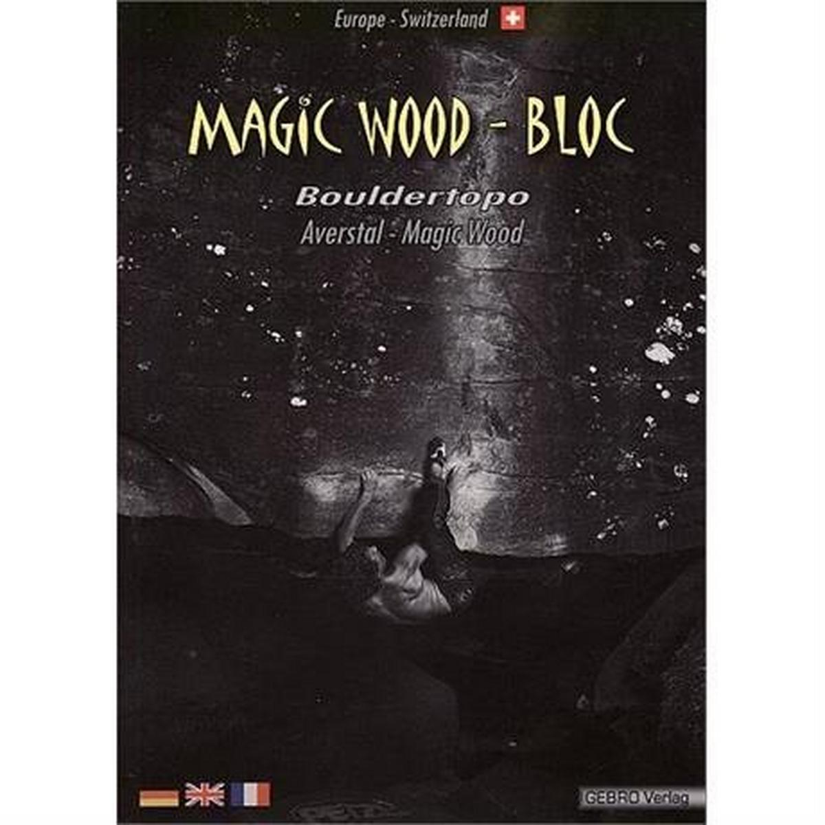 Miscellaneous Climbing Guide Book: Magic Wood Bloc - Bouldertopo
