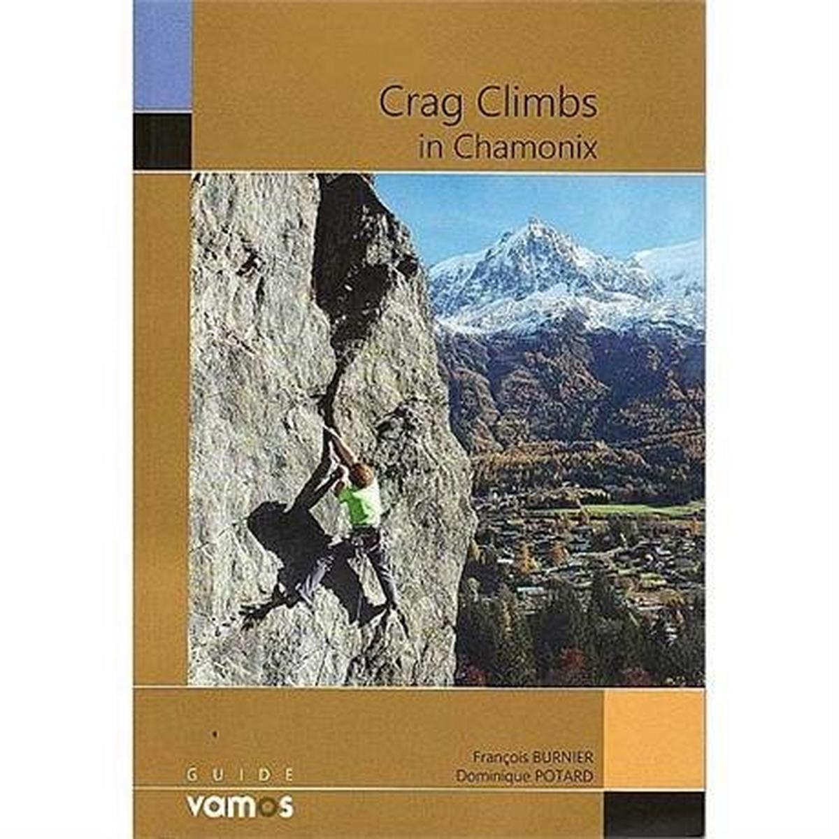 Miscellaneous Rock Climbing Guide Book: Crag Climbs in Chamonix
