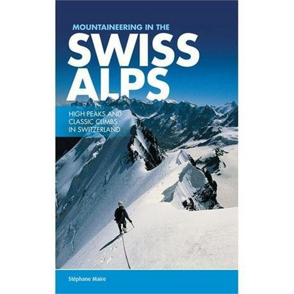Vertebrate Publishing Book: Mountaineering in the Swiss Alps