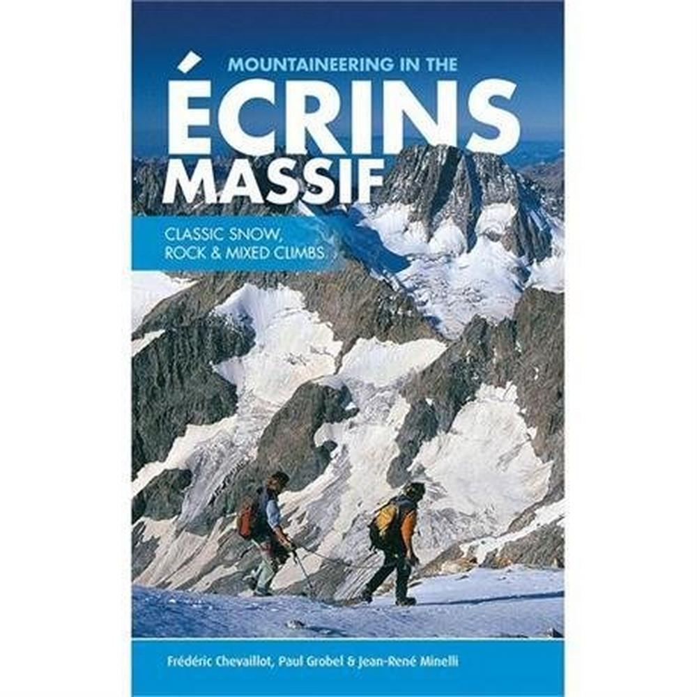 Vertebrate Publishing Climbing Guide Book: Mountaineering in the Ecrins Massif