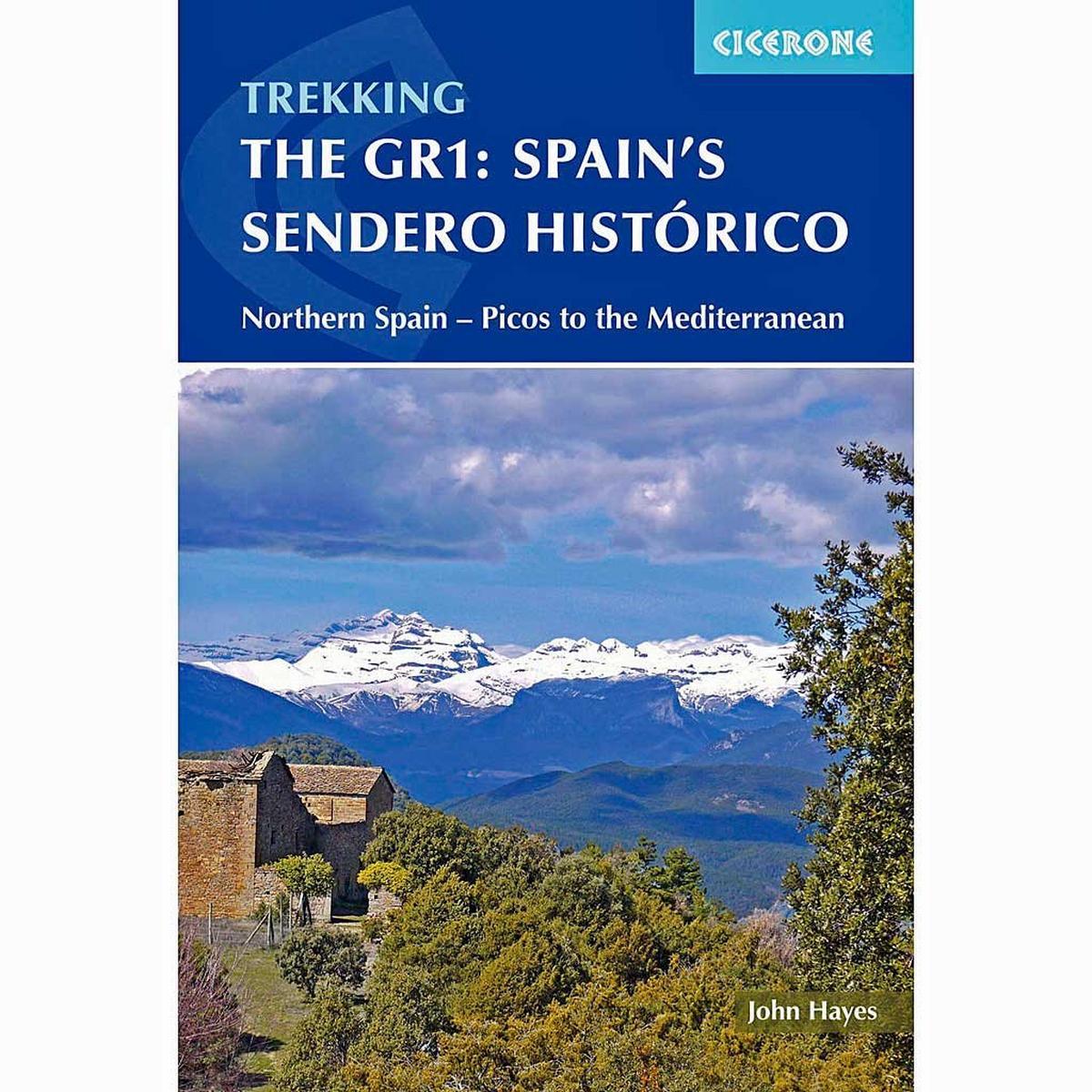 Cicerone Guide Book: Trekking the GR1 Spain's Sendero Historico: Hayes