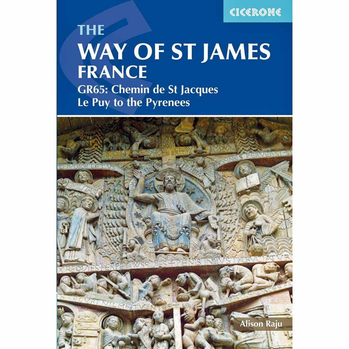 Cicerone Walking Guide Book: The Way of St James, France GR65, Le Puy to the Pyr