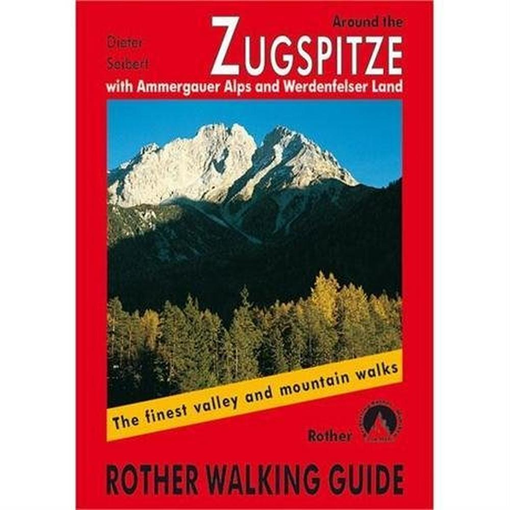 Rother Guides Rother Walking Guide Book: Around the Zugspitze