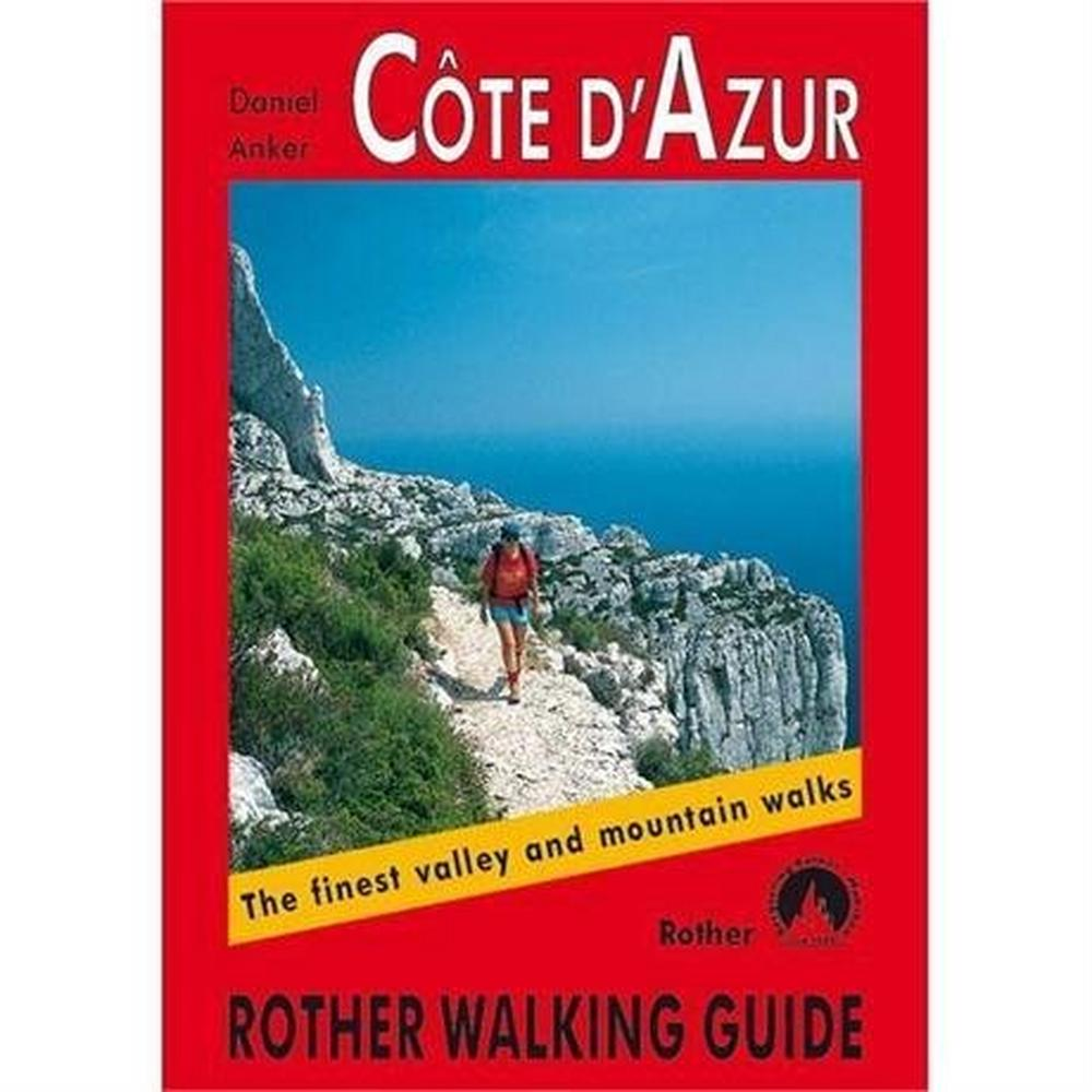 Rother Guides Rother Walking Guide Book: Cote d'Azur