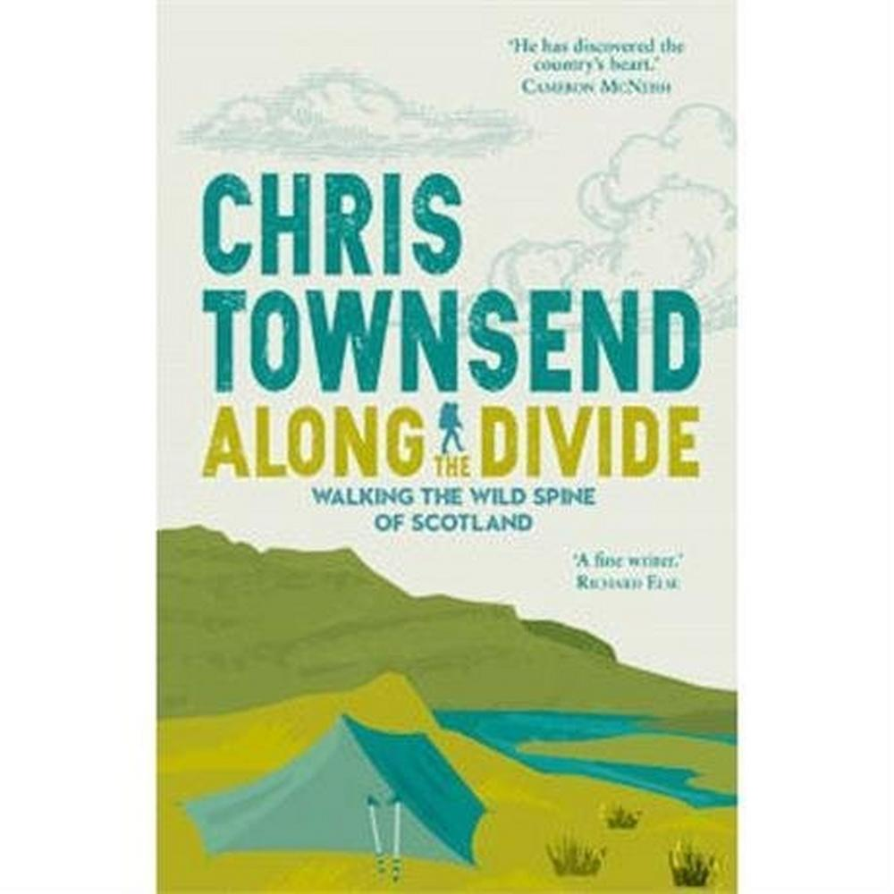 Miscellaneous Book: Along the Divide - Chris Townsend