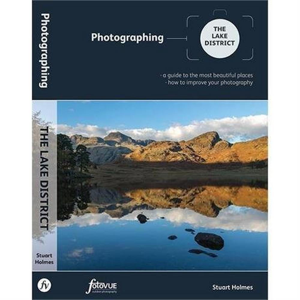 Miscellaneous FotoVUE Book: Photographing The Lake District: Stuart Holmes