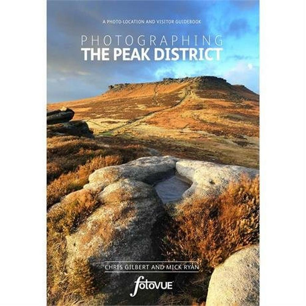 Miscellaneous FotoVUE Book: Photographing the Peak District