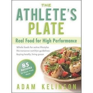 Book: The Athlete's Plate : Adam Kelinson