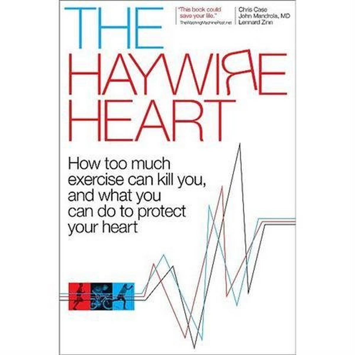 Velo Press The Haywire Heart by Case, Mandrola and Zinn
