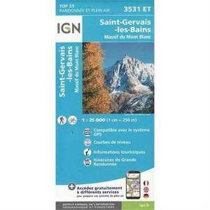 France IGN Map: St-Gervais-Les-Bains - Massif du Mont Blanc 3531 ET